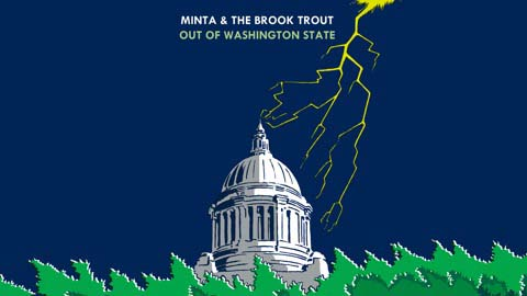 «Out Of Washington State» de Minta & The Brook Trout