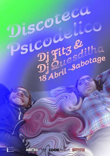 Discoteca Psicodélico-Sabotage-LookMag_pt01