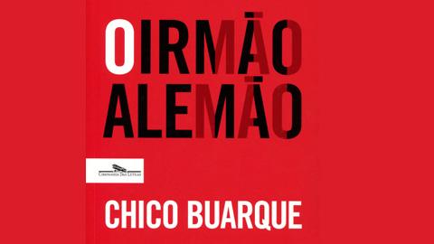 """""""O Irmão Alemão"""" de Chico Buarque"""