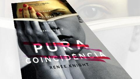 """""""Pura Coincidência"""" de Renée Knight"""