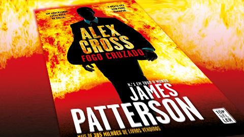 """""""Alex Cross: Fogo Cruzado"""" de James Patterson"""