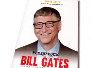 """""""Pensar Como Bill Gates """" de Daniel Smith"""