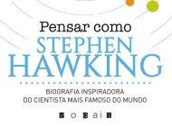 """""""Pensar como Stephen Hawking"""" de Daniel Smith surge como uma inspiração"""