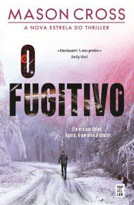 «O Fugitivo» completa a série Carter Blake