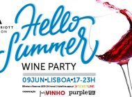 Hello Summer Wine Party está de regresso ao Lisbon Marriott Hotel
