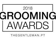 Já sabe quais são os nomeados para os 2018 Grooming Awards?