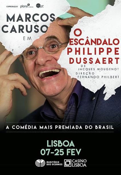 """O Casino Lisboa recebe """"O Escândalo de Philippe Dussaert"""" com o actor brasileiro Marcos Caruso a protagonizar a comédia mais premiada no Brasil em 2017."""