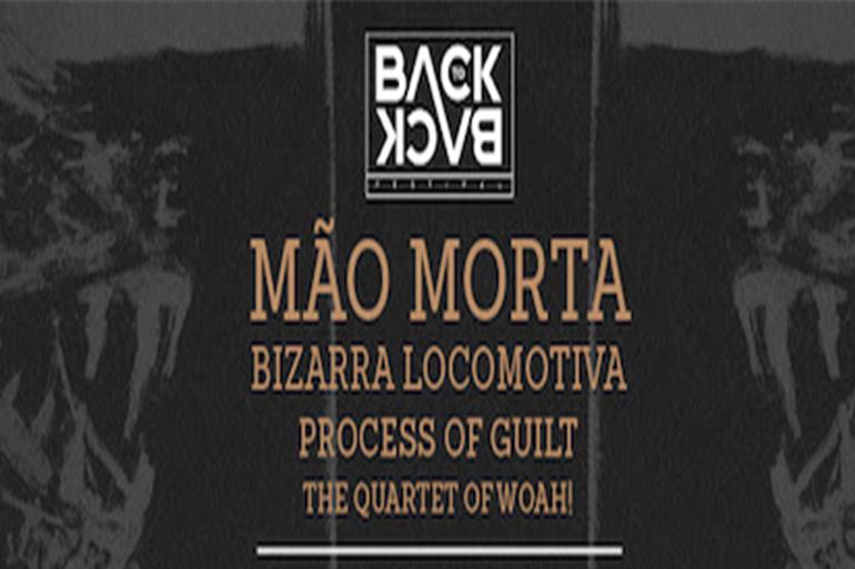 Mão Morta, Bizarra Locomotiva, Process of Guilt e The Quartet of Whoa! ao vivo em Lisboa e no Porto no Back to Back Festival em Novembro